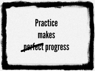 Practice-makes-progress